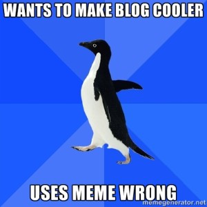 The socially awkward penguin meme is a popular one for relating to awkward social situations.